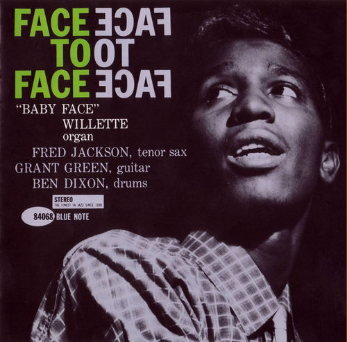 Baby Face Willette - 1961 - Face to Face (Blue Note)