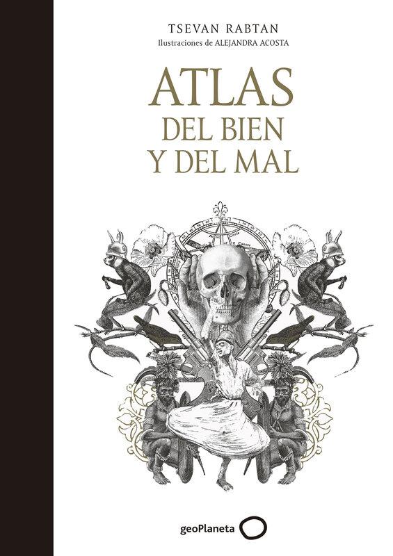 portada_atlas-del-bien-y-del-mal_tsevan-rabtan_201709271112