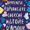 Apprentie romancière cherche histoire d'amour, de Katy <b>Cannon</b>