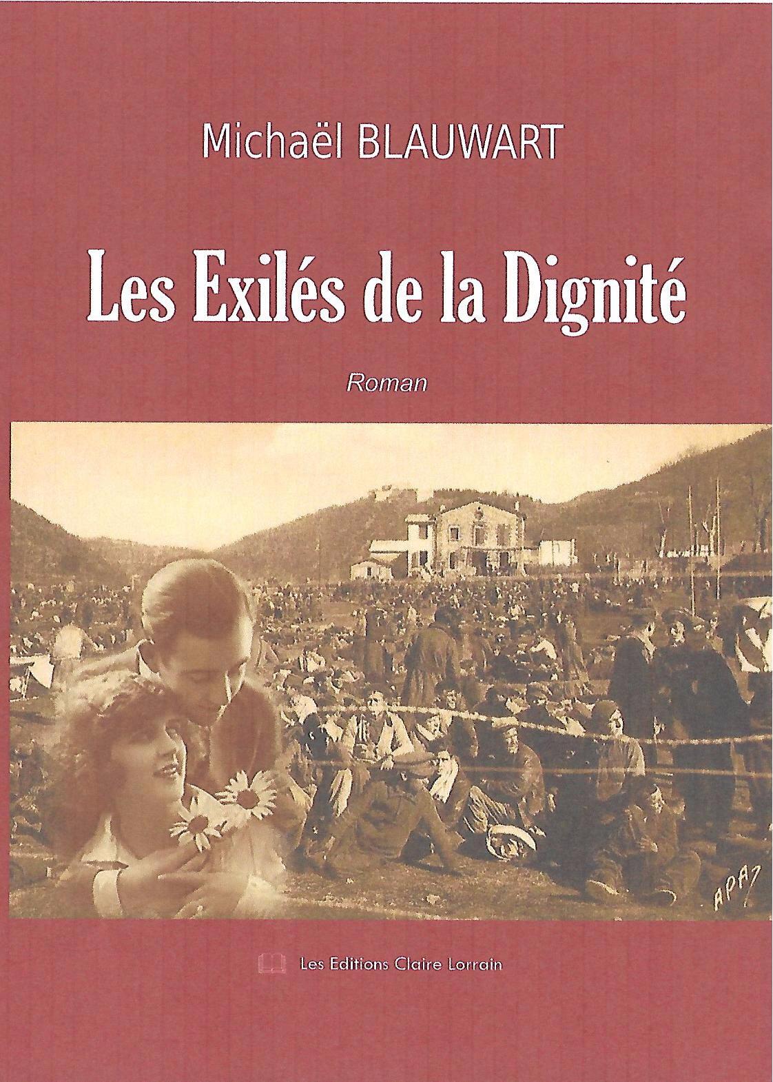 Les Exilés de la Dignité de Michaël BLAUWART