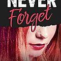Never Forget, <b>Monica</b> <b>Murphy</b>