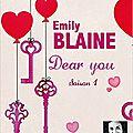 Dear you - saison 1, par emily blaine & jessica monceau