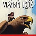 Les aigles de Vishan <b>Lour</b>, de Pierre Bottero