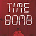 [CHRONIQUE] Time bomb de Joelle Charbonneau