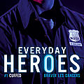 Everyday Heroes 1 - Cuffed de K. Bromberg