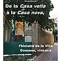 De la Casa vella à la Casa nova, l'histoire de la Villa Douzans, 1708-2015