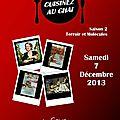 Samedi 7 décembre, Cuisinez au Chai!