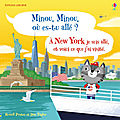 Minou, minou, où es-tu allé? à new york je suis allé et voici ce que j'ai visité