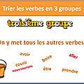 Activité TBI - VPI - <b>Conjugaison</b> - Trier les verbes dans les 3 groupes