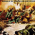 1914 - LA BATAILLE DE CHATILLON-SUR-MORIN SAUVE PARIS