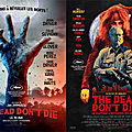The dead don't <b>die</b> ...notre critique !!