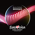 EUROVISION SONG CONTEST VIENNA 2015 BUILDING BRIDGES + SYMPHONIC VERSION / LYRICS / PAROLES EN EXCLUSIVITE