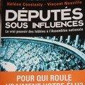 Députés sous influences de héléne constanty et vincent nouzille, fayard, 498 pages, 22€