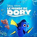 Le <b>Monde</b> de <b>Dory</b> au Cinéma (Finding <b>Dory</b>)