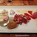 Variation fraise-sûreau