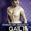 Poison or protect ❉❉❉ <b>Gail</b> Carrier
