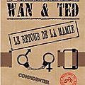 W & T - LE RETOUR DE LA MAMIE numéri- 1.49€ -22.12.2012 - Kamash