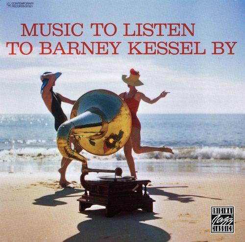 Barney Kessel - 1956 - Music to Listen to Barney Kessel By (Contemporary) 2