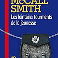 Les lointains tourments de la jeunesse, alexander mccall smith, 2001