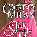 Talk Sweetly to me ❉❉❉ <b>Courtney</b> <b>Milan</b>