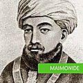 La vie et l'héritage de maimonide (1138-1204)