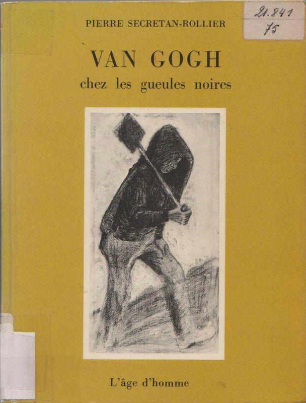 Panneau 1 - Van Gogh chez les Gueules Noires Secrétain