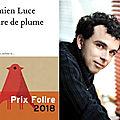 Prix Folire 2018 : <b>Damien</b> <b>Luce</b> récompensé pour Claire de Plume