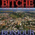 BONJOUR de BITCHE.
