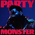 <b>The</b> <b>Weeknd</b> lance son Party Monster