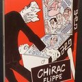 Chirac Flippe, 280 dessins inédits (Dédicacé par <b>Cabu</b>) - <b>Cabu</b>