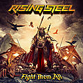 RISING STEEL -First French Band signed to Frontiers Music <b>Srl</b> -Album