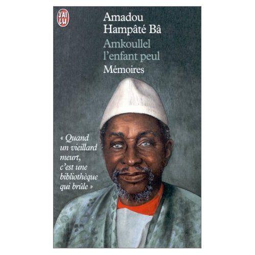 Amkoullel l'enfant Peul - Amadou Hampâté Ba