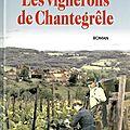 Les vignerons de chantegrele - jean-paul malaval.