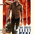 Barry Seal : American Traffic, de Doug Liman (2017)