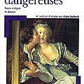 Les Liaisons Dangereuses, Choderlos de Laclos