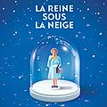 La Reine sous la neige, de François Place