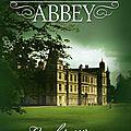 Summerset Abbey - tome-1- Les héritières