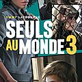 Seuls au monde #03 : camp d'isolement de emmy laybourne