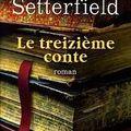 Le treizième conte ; diane setterfield