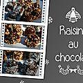 Raisins au chocolat