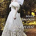L'inconnu de la forêt ❉❉❉ mary balogh