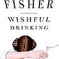 Wishful drinking ❉❉❉ <b>Carrie</b> Fisher