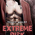 Extreme risk tome 3 - embrasé de tracy wolff
