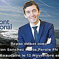 Déjeuner Débat avec Julien Sanchez Porte Parole Front National et Maire de Beaucaire