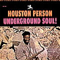 Houston Person - 1966 - Underground Soul! (Prestige)