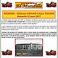 Béziers - nouvelle date du viiieme grand gala taurin 2017