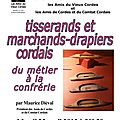 Conférence sur les tisserands et marchands-drapiers cordais