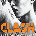 Clash #3 passion dévorante de jay crownover