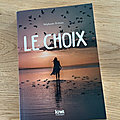 J'ai lu Le choix de <b>Stéphanie</b> Zeitoun (Editions Kiwi)