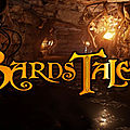 Test de The <b>Bard</b>'s Tale IV - Jeu Video Giga France